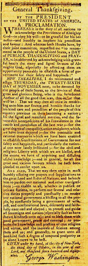 George Washington proclaimsa day of Thanksgiving (1789)